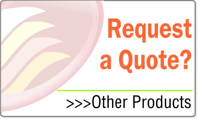 Request a Quote - OTHER PRODUCTS
